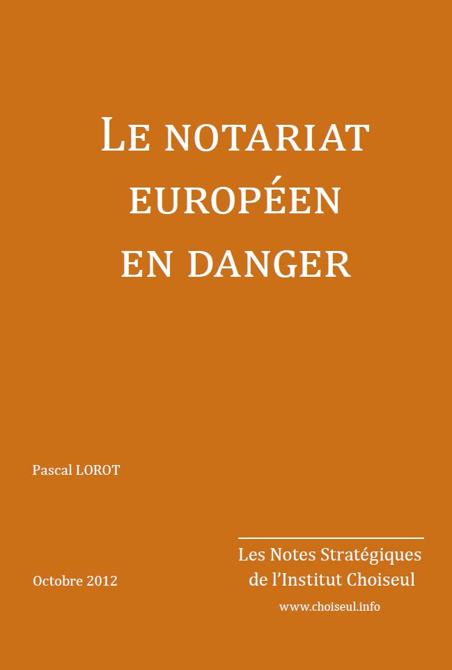 le-notariat-europeen-en-danger